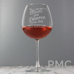 Personalised 'Mum You Deserve This' Gin Balloon Glass