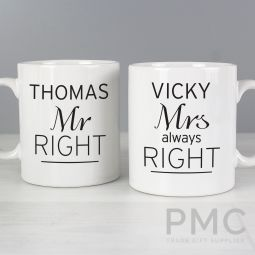 Personalised Classic Mr Right/Mrs Always Right Mug Set