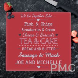Personalised We Go Together Like.... Glass Chopping Board/Worktop Saver